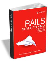 """Rails: Novice to Ninja 3rd Edition"" eBook free"