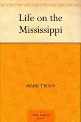 Twain Life on the Mississippi Kindle eBook for free