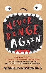 "Livingston ""Never Binge Again"" Kindle eBook free"