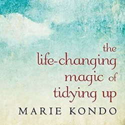 Life-Changing Magic of Tidying Up Audiobook free