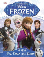 Disneys Frozen: The Essential Guide
